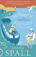 The Voyages of the Princess Mitilda by Shane Spalls available from Amazon